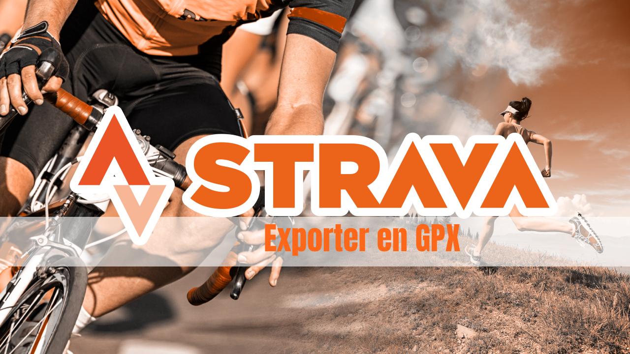 image Comment exporter un segment Strava vers GPX