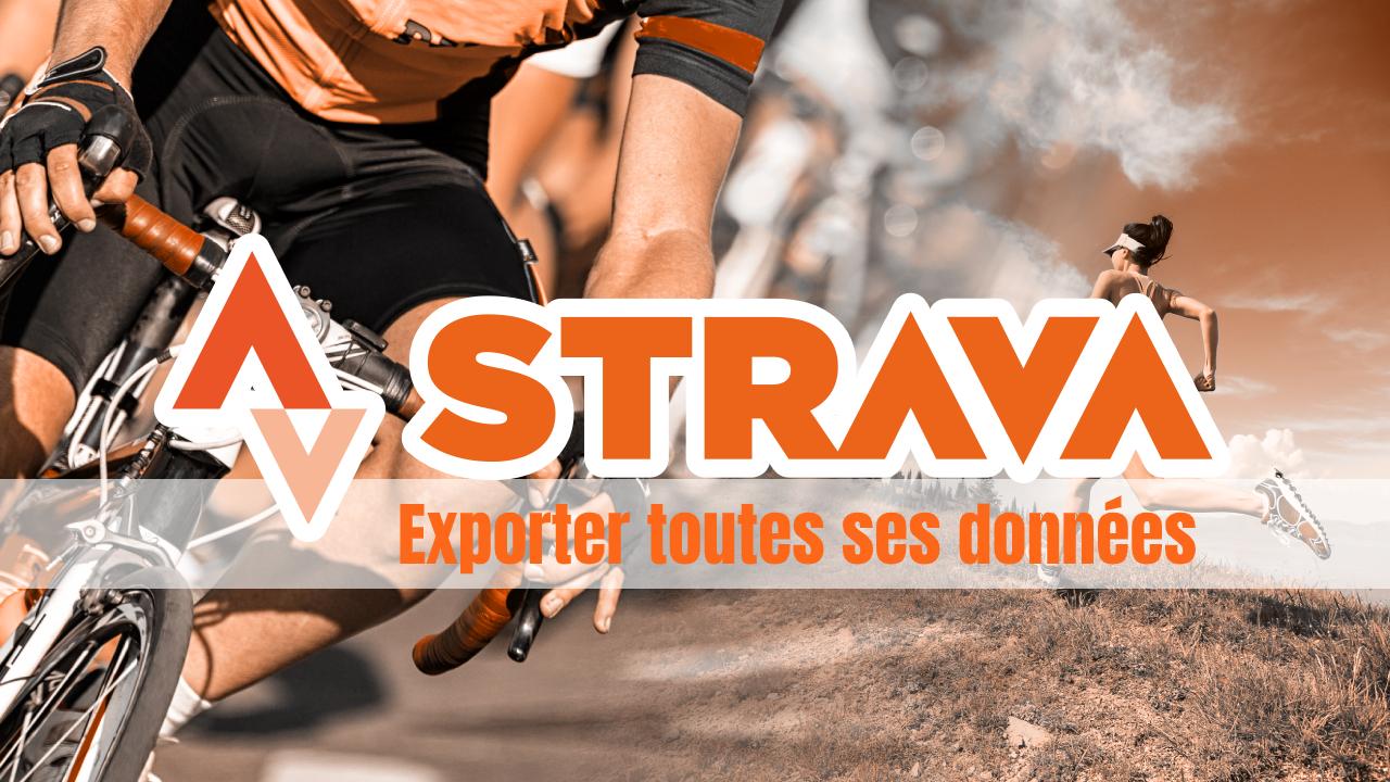 image Comment exporter des données sur Strava ?