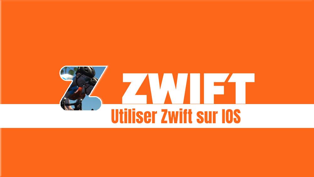 image Tutoriel Zwift : FAQ pour iOS