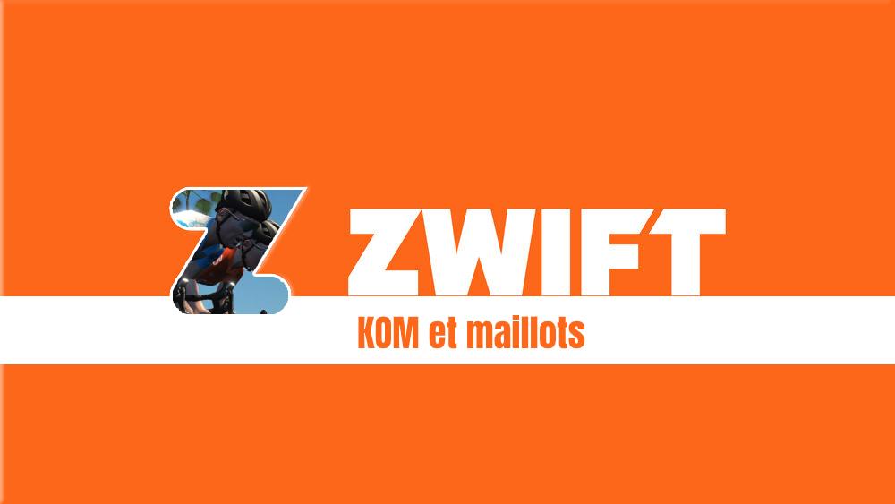 image Comment gagner un KOM ou un maillot sur Zwift ?