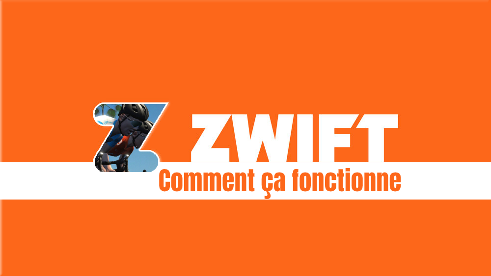 image Comment fonctionne Zwift ? : guide complet