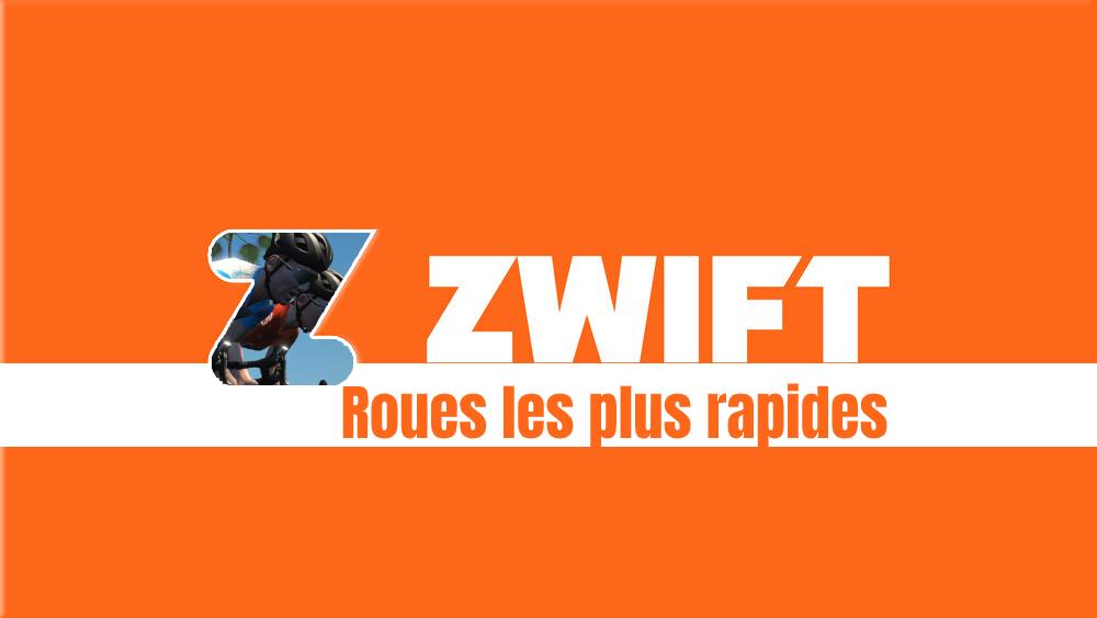 image Quelles sont les 5 roues les plus rapides de Zwift ?
