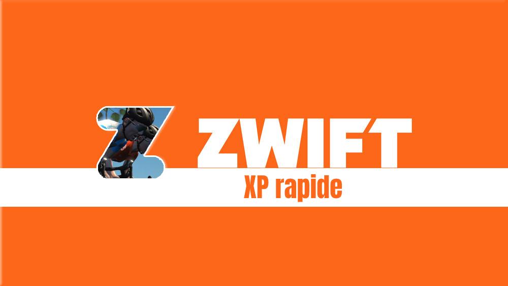 image Tutoriel Zwift : Comment augmenter rapidement les points XP (d'expérience)